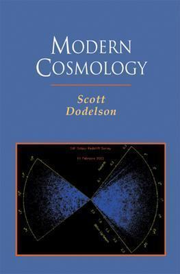 Modern Cosmology By Dodelson, Scott