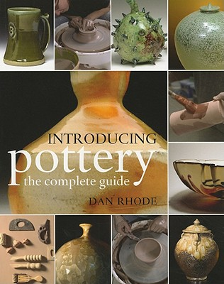 Introducing Pottery By Rhode, Dan